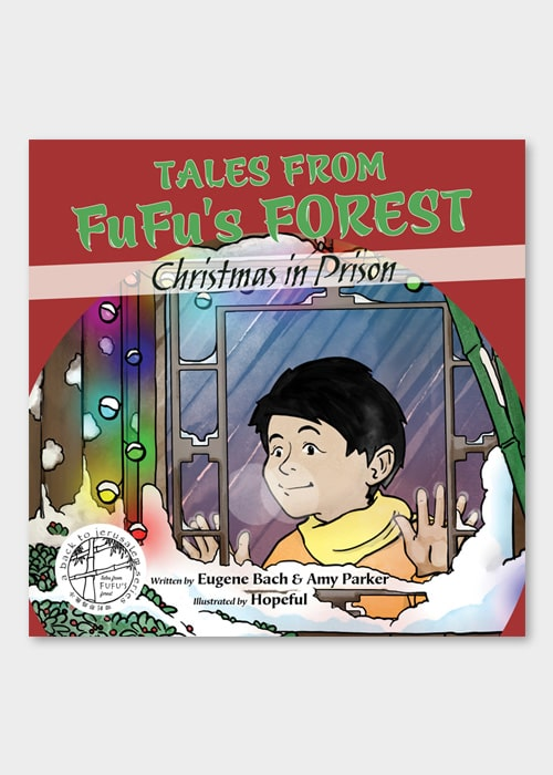 Christmas In Prison.Tales From Fu Fu S Forest Christmas In Prison Ebook